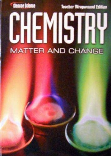 Glencoe Science: Chemistry Matter and Change Teacher: Thandi Buthelezi