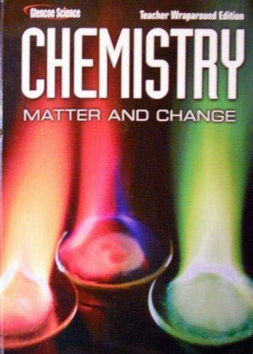9780078750441: Glencoe Science: Chemistry Matter and Change Teacher Wraparound