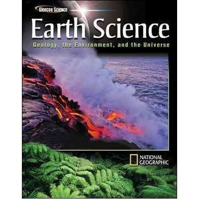 9780078750458: Earth Science: Geology, the Environment, and the Universe Teacher Wraparound Edition