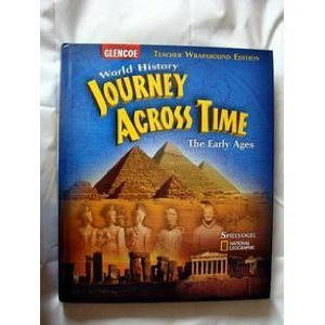 9780078750489: Journey Across Time, Early Ages, Teacher Wraparound Edition