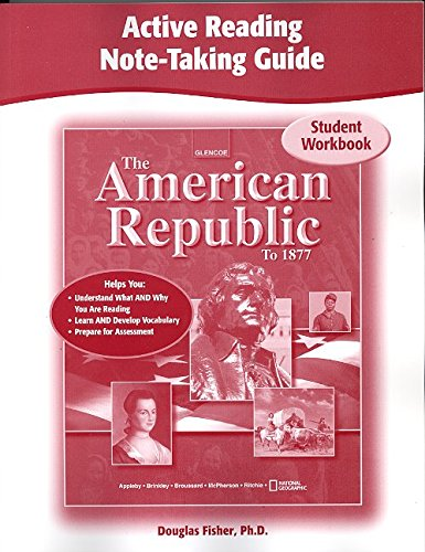 9780078751660: The American Republic to 1877, Active Reading Note-Taking Guide, Student Edition (THE AMERICAN JOURNEY (SURVEY))