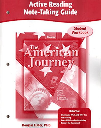 9780078752582: The American Journey, Active Reading Note-Taking Guide, Workbook (THE AMERICAN JOURNEY (SURVEY))