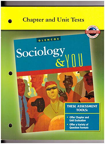 9780078753459: Chapter and Unit Tests (Glencoe Sociology & You)