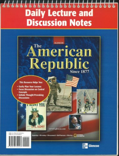 9780078754203: The American Republic Since 1877 (Daily Lecture & Discussion Notes) [Spiral-bound