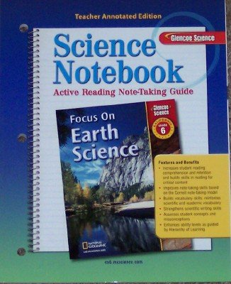 9780078754234: Science Notebook: Active Reading Note-Taking Guide Grade 6 (Teacher Annotated Edition, Focus on Earth Science)
