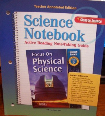 9780078754272: Science Notebook: Acitve Reading Note-taking Guide Grade 8 (California Teacher Annotated Edition: Focus on Physical Science)