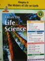 9780078754517: Focus on Life Science Chapter 8 The History of Life on Earth California Grade 7