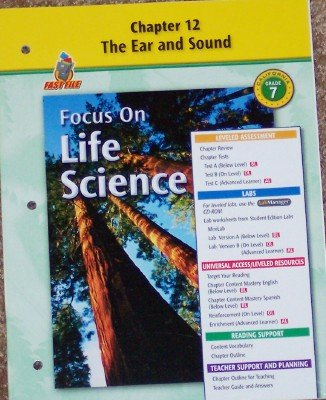 9780078754555: Focus on Life Science: Chapter 12; the Ear and Sound Grade 7 (California)