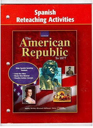 9780078755231: Spanish Reteaching Activities (Glencoe The American Republic to 1877)