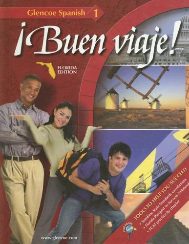 Buen Viaje!: Florida Edition (Glencoe Spanish: Level 1) (Spanish and English Edition) (007875660X) by Conrad J. Schmitt; Protase E. Woodford