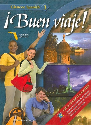 9780078756641: Glencoe Spanish 3: Buen Viaje! (Spanish Edition)
