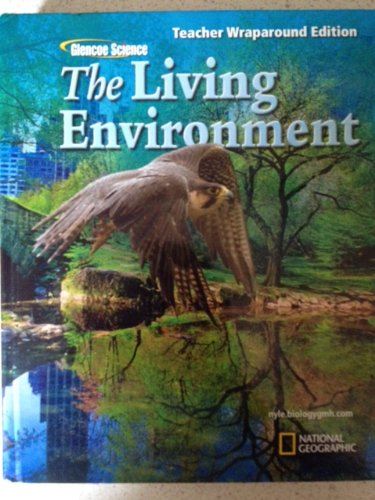 9780078757167: Glencoe Science, The Living Environment: Teacher Wraparound Edition