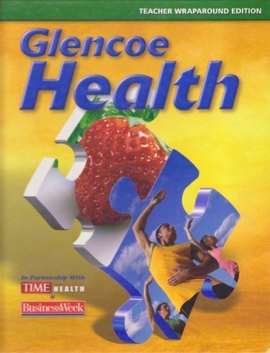 9780078758775: Glencoe Health, Teacher Wraparound Edition