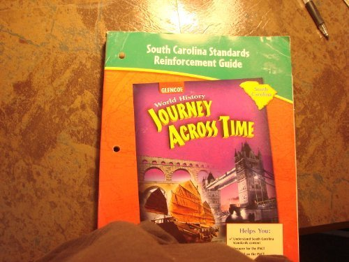 9780078759741: South Carolina Standards Reinforcement Guide / World History Journey Across Time/student Workbook