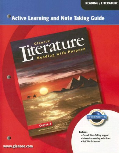 9780078763434: Glencoe Literature: Reading with Purpose: Active Learning and Note Taking Guide: Course 2