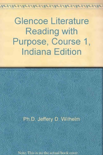 9780078764318: Glencoe Literature Reading with Purpose, Course 1, Indiana Edition