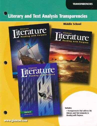 9780078764783: Glencoe Literature Reading with Purpose: Literary and Text Analysis Transparencies (Course 1, 2, and 3: Middle School)