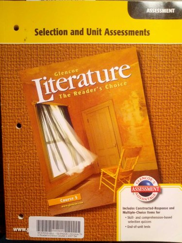 9780078765230: Glencoe Literature The Reader's Choice, Course 5: Selection and Unit Assessments