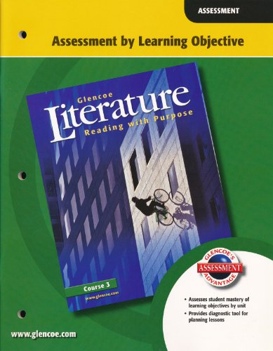 9780078765353: Glencoe Literature Course 3 Assessment by Learning Objective. (Paperback)
