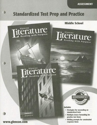 9780078765575: Glencoe Literature: Reading with Purpose, Middle School, Standardized Test Prep and Practice Assessment