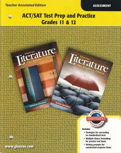 9780078765681: Glencoe Literature The Reader's Choice (British and American Literature): ACT/SAT Test Prep and Practice Grades 11 & 12 [Teacher Annotated Edition]