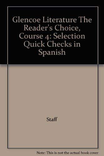 9780078766879: Glencoe Literature The Reader's Choice, Course 4: Selection Quick Checks