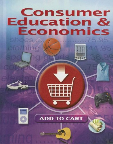 9780078767807: Consumer Education And Economics, Student Edition (CONSUMER EDUCATION & ECONOMICS)
