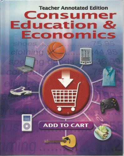 9780078767814: Consumer Education and Economics (Teacher Annotated Edition)