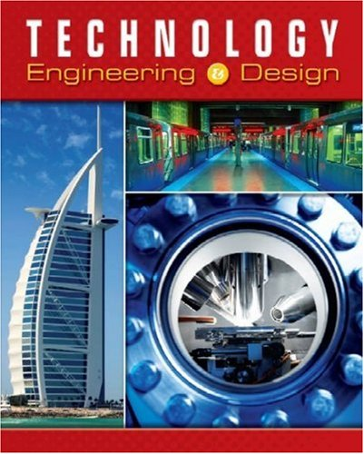 9780078768095: Technology: Engineering & Design, Student Edition (TECHNOLOGY: TODAY & TOMORROW)