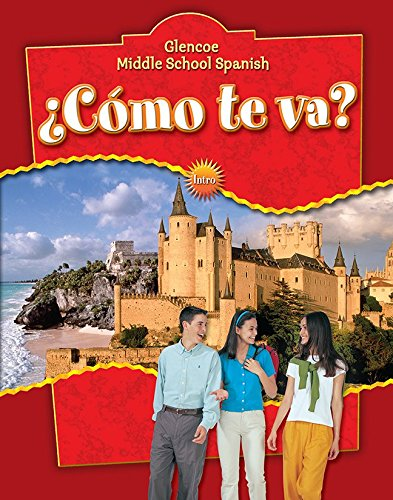9780078769719: ¿Cómo te va? Intro Nivel rojo, Student Edition (MIDDLE SCHOOL SPANISH INTRO) (Spanish Edition)