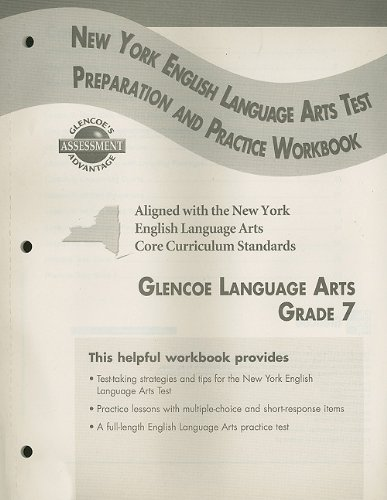 9780078771231: Glencoe Literature: Reading with Purpose, Grade 7, New York English/Language Arts Exam Test Preparation and Practice Workbook