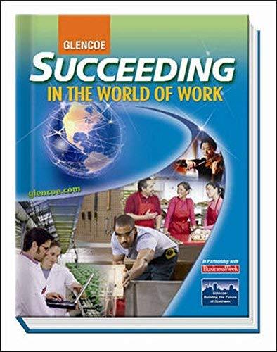 9780078771675: Succeeding in the World of Work TWE