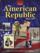9780078772078: The American Republic Since 1877