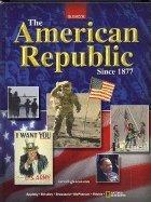 9780078772078: The American Republic Since 1877