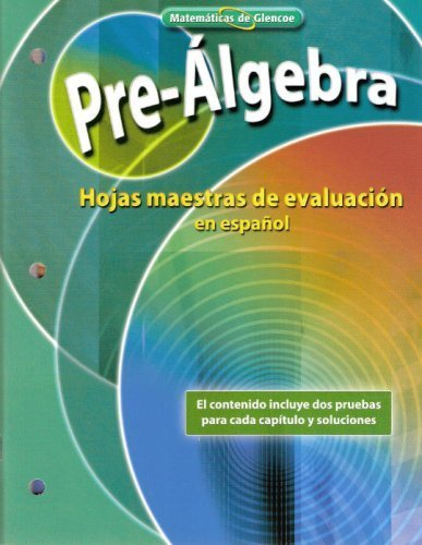 9780078772221: Matemáticas de Glencoe (Glencoe Mathematics) - Pre-Álgebra (Pre-Algebra) - Hojas maestras de evaluac