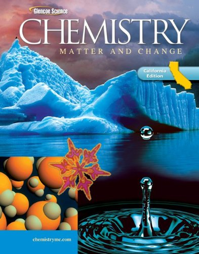 9780078772375: Glencoe Chemistry: Matter and Change, California Student Edition