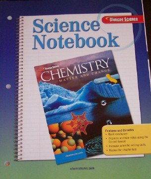 9780078772399: Chemistry Matter and Change Science Notebook (California Edition)