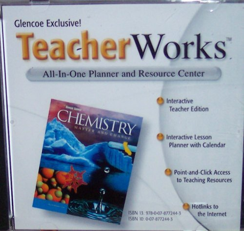 9780078772443: TeacherWorks, All-in-one Planner and Resource Center (Chemistry: Matter and Change, Science, Teacher Edition)