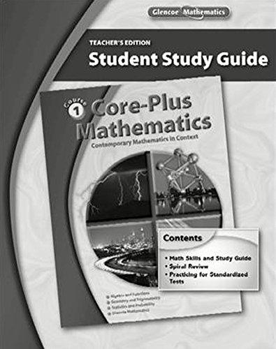9780078772498: Core-Plus Mathematics: Contemporary Mathematics In Context, Course 1, Student Study Guide