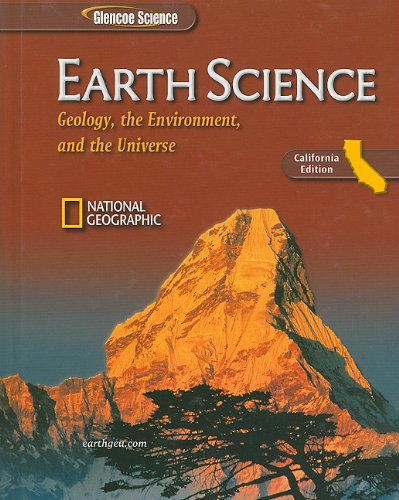 9780078772696: Earth Science, California Edition: Geology, the Environment, and the Universe (Glencoe Science)