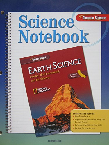 9780078772719: Science Notebook for Earth Science California Edition (Geology, the Environment, and the Universe)