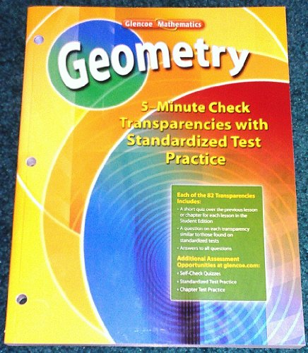 9780078773396: Geometry-5 Minute Check Transparencies with Standardized Test Practice