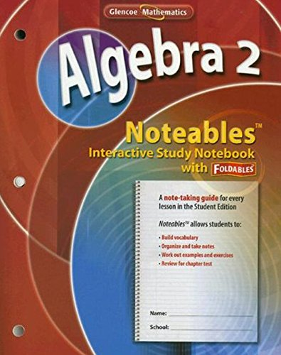 9780078773525: Algebra 2, Noteables: Interactive Study Notebook with Foldables (MERRILL ALGEBRA 2)