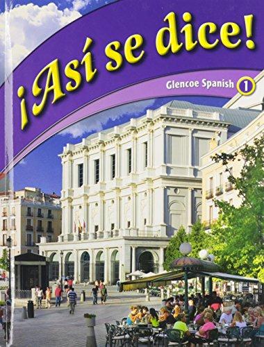 9780078774003: Asi Se Dice! (Spanish Edition)