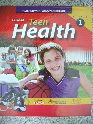 9780078774065: Teen Health: Course 1