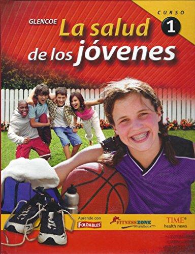 9780078774072: La salud de los jóvenes, curso 1