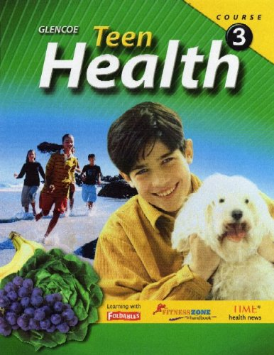 9780078774492: Teen Health, Course 3, Student Edition