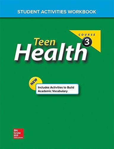 9780078774751: Teen Health Course 3 Student Activities Workbook