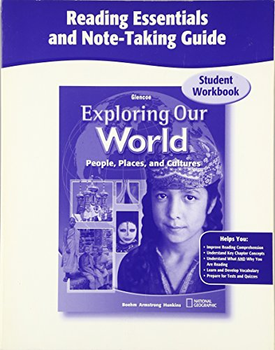 9780078776021: Exploring Our World, Reading Essentials and Note-Taking Guide Workbook