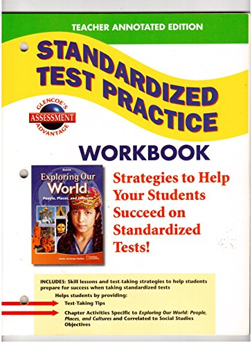 9780078776069: Teacher Annotated Edition Standardized Test Practice Workbook (Glencoe Social Studies Exploring Our